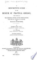A Descriptive Guide to the Museum of Practical Geology