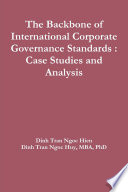 The Backbone of International Corporate Governance Standards   Case Studies and Analysis