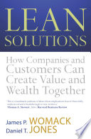 """""""Lean Solutions: How Companies and Customers Can Create Value and Wealth Together"""" by Daniel T. Jones, James P. Womack"""
