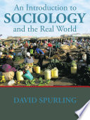 An Introduction to Sociology and the Real World Book