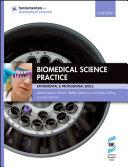 Biomedical Science Practice