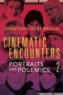 Cinematic Encounters 2