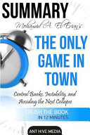 Mohamed A. El-Erian's the Only Game in Town