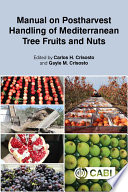 Manual On Postharvest Handling Of Mediterranean Tree Fruits And Nuts Book PDF