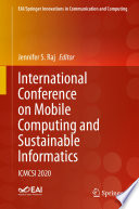 International Conference on Mobile Computing and Sustainable Informatics