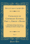 Catalogue Of Copyright Entries Part 1 Group 1 Books Vol 7