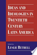 Ideas And Ideologies In Twentieth Century Latin America