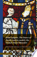 John Lydgate  The Dance of Death  and its model  the French Danse Macabre