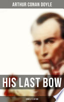 His Last Bow  Complete Edition