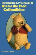 Identification and Price Guide to Winnie the Pooh Collectibles