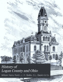 History of Logan County and Ohio
