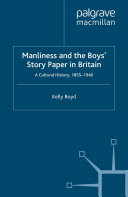 Pdf Manliness and the Boys' Story Paper in Britain: A Cultural History, 1855–1940 Telecharger