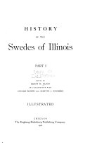 History of the Swedes of Illinois ...