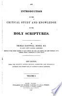 An Introduction to the Critical Study and the Knowledge of the Holy Scriptures