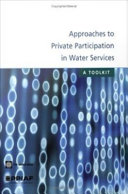 Approaches to Private Participation in Water Services