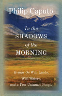 IN THE SHADOWS OF THE MORNING: ESSAYS ON