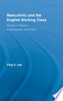 Masculinity And The English Working Class