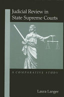 Judicial Review in State Supreme Courts