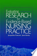 Evaluating Research For Evidence Based Nursing Practice