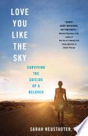 Love You Like the Sky Book PDF