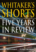 Whitaker s Shorts  Five Years in Review
