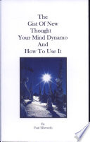 Read Online The Gist of New Thought Epub