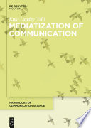 Mediatization of Communication Book