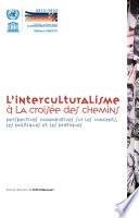 L'interculturalisme à la croisée des chemins