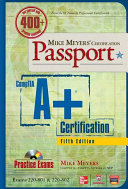 Mike Meyers Comptia A Certification Passport Fifth Edition Exams 220 801 220 802