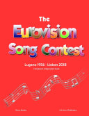 The Complete & Independent Guide to the Eurovision Song Contest 2018
