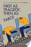 First As Tragedy  Then As Farce Book