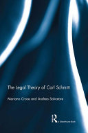 The Legal Theory of Carl Schmitt