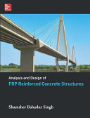 ANALYSIS AND DESIGN OF FRP REINFORCED