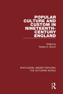 Popular Culture and Custom in Nineteenth-Century England Pdf/ePub eBook