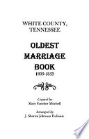 White County  Tennessee Oldest Marriage Book  1809 1859