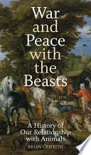 War and Peace with the Beasts Book