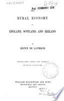 The Rural Economy of England  Scotland and Ireland Book