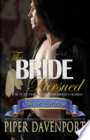 The Bride Pursued   Sweet Edition