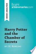 Harry Potter and the Chamber of Secrets by J K  Rowling  Book Analysis