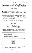 Pdf The Nature and Constitution of the Christian Church Explained and Illustrated from the Holy Scriptures, and the Writings and Practice of the Primitive Christians. In a Letter to a Friend. With a Postscript Containing Some Remarks on a Late Pamphlet [by Philanthropos, I.e. G. Blaikie], Entitled, A Vindication of the Licensed Chapels in Scotland. [By George Innes.]
