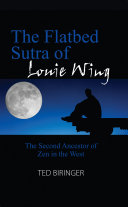 The Flatbed Sutra of Louie Wing
