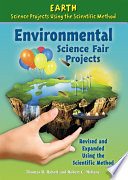 Environmental Science Fair Projects  Revised and Expanded Using the Scientific Method