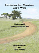 Preparing for Marriage God s Way Book
