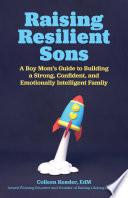Raising Resilient Sons