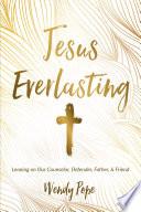 Jesus Everlasting
