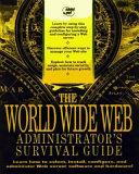 Web Site Administrators Survival Guide