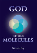 God Is in Your Molecules