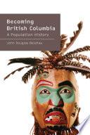 Becoming British Columbia Book PDF