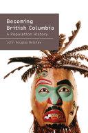 Becoming British Columbia