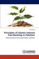 Principles Of Islamic Interest Free Banking In Pakistan